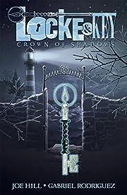 Locke & Key, Vol. 3: Crown of Shadows de Joe…