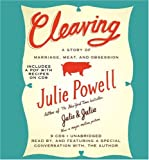 Cleaving : a story of marriage, meat, and obsession / Julie Powell
