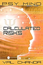 Psy Mind: Calculated Risks (Book Two) by Val…