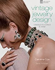 Vintage jewelry design : classics to collect…
