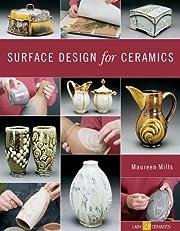 Surface Design for Ceramics (A Lark Ceramics…