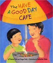 The Have a Good Day Cafe de Frances Park