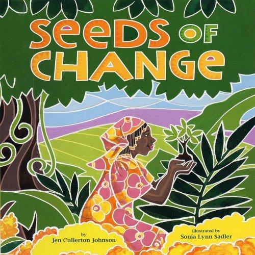 Seeds of change :