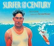 Surfer of the Century: The Life of Duke…