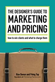 The Designer's Guide To Marketing And…