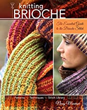 Knitting brioche : the essential guide to…