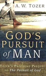 God's Pursuit of Man av A. W. Tozer