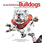 For the Love of the Bulldogs: An A-to-Z…
