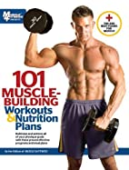 101 Muscle Building Workouts & Nutrition…