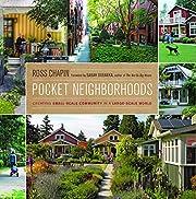 Pocket Neighborhoods: Creating Small-Scale…