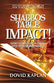 Shabbos Table Impact!; Short Stories on the…
