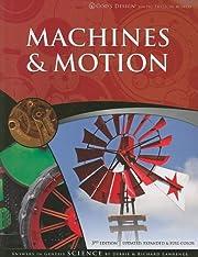 Machines & Motion (God's Design) de Debbie…