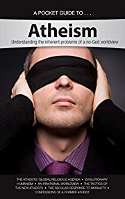Pocket Guide to Atheism: Understanding the…
