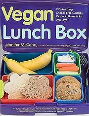 Vegan Lunch Box: 130 Amazing, Animal-Free…