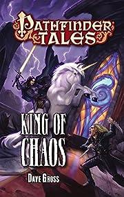 Pathfinder Tales: King of Chaos av Dave…