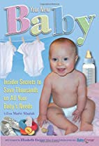 Your New Baby: Insider Secrets to Save…
