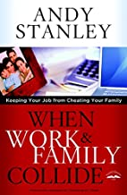 When Work and Family Collide: Keeping Your…