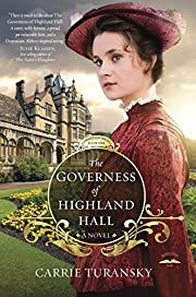 The Governess of Highland Hall: A Novel…