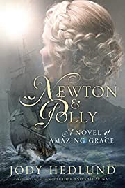 Newton and Polly: A Novel of Amazing Grace…