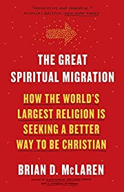 The Great Spiritual Migration: How the…