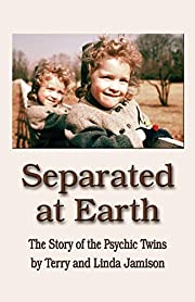 SEPARATED AT EARTH: The Story of the Psychic…