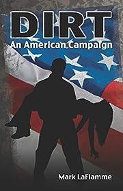 DIRT: An American Campaign door Mark…