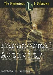 Paranormal Activity (The Mysterious &…