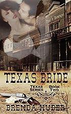 Texas Bride by Brenda Huber