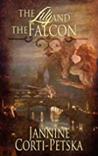 The Lily and the Falcon by Jannine…