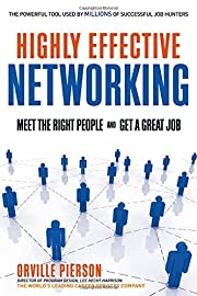Highly Effective Networking: Meet the Right…