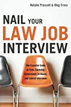 Nail Your Law Job interview: The Essential…