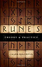 Runes: Theory & Practice by Galina Krasskova