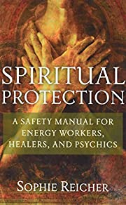 Spiritual Protection: A Safety Manual for…