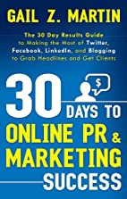 30 Days to Online PR & Marketing Success:…