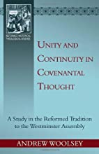 Unity and Continuity in Covenantal Thought:…