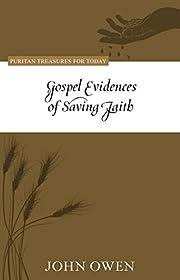 Gospel Evidences of Saving Faith av John…