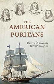 The American Puritans av Dustin Benge