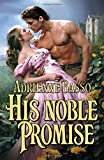 His noble promise / Adrienne Basso