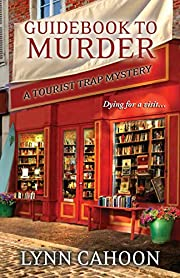 Guidebook to Murder de Lynn Cahoon