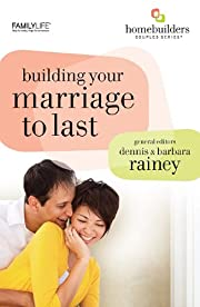 Building Your Marriage to Last…