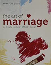 The Art of Marriage - Getting to the Heart…