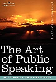 The Art of Public Speaking – tekijä: Dale…