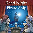Good Night Pirate Ship by Adam Gamble