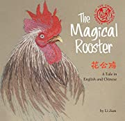Magical Rooster: A Tale in English and…