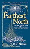 Farthest north : being the record of a voyage of exploration of the ship Fram 1893-96 and of a fifteen months' sleigh journey by Dr. Nansen and Lieut. Johansen / with an appendix by Otto Sverdrup