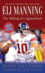 Eli Manning: The Making of a Quarterback de…