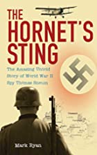 The Hornet's Sting: The Amazing Untold…