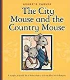 The City Mouse and the Country Mouse…