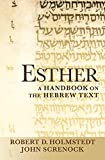 Esther: A Handbook on the Hebrew Text book cover