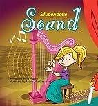 Stupendous Sound by Nadia Higgins